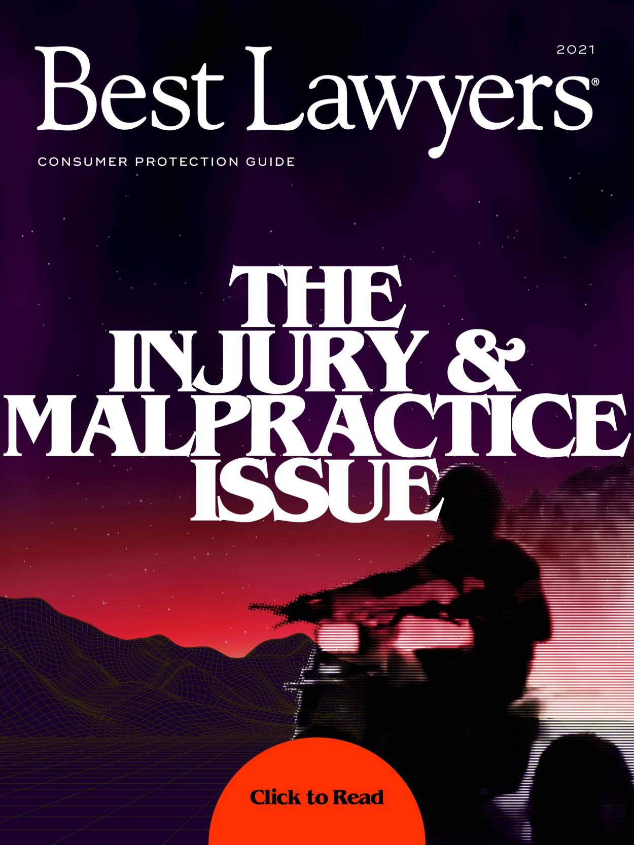2021 Injury & Malpractice Issue