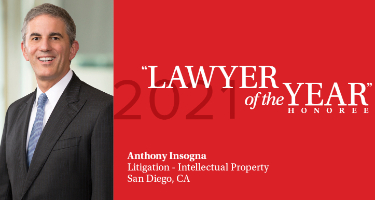 Featured Article Anthony M. Insogna - San Diego 2021 Lawyer of the Year