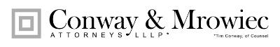 Conway & Mrowiec Attorneys LLLP
