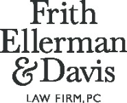 Frith Ellerman & Davis Law Firm, P.C.