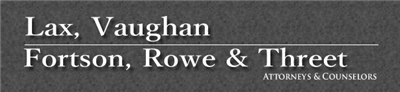 Lax, Vaughan, Fortson, Rowe & Threet , P.A. Logo