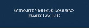 Schwartz Vinhal & Lomurro Family Law, LLC
