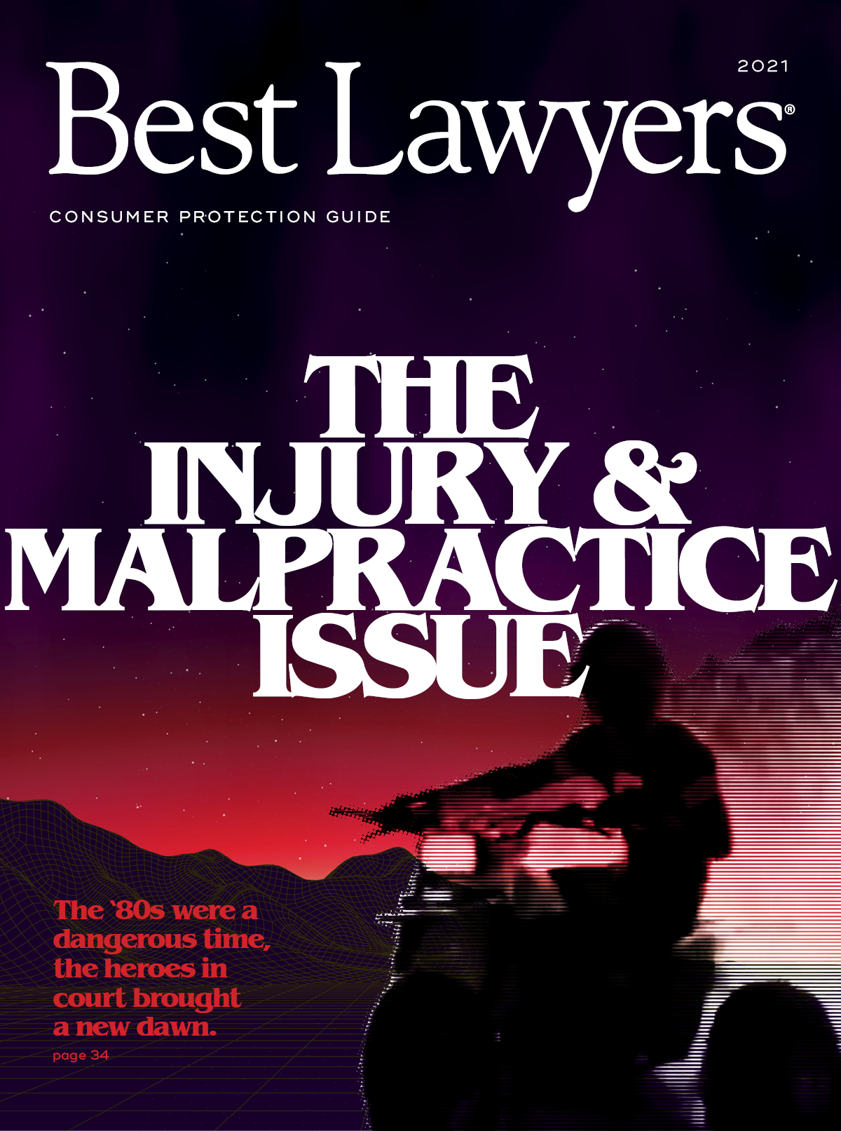 Best Lawyers: The Injury & Malpractice Issue