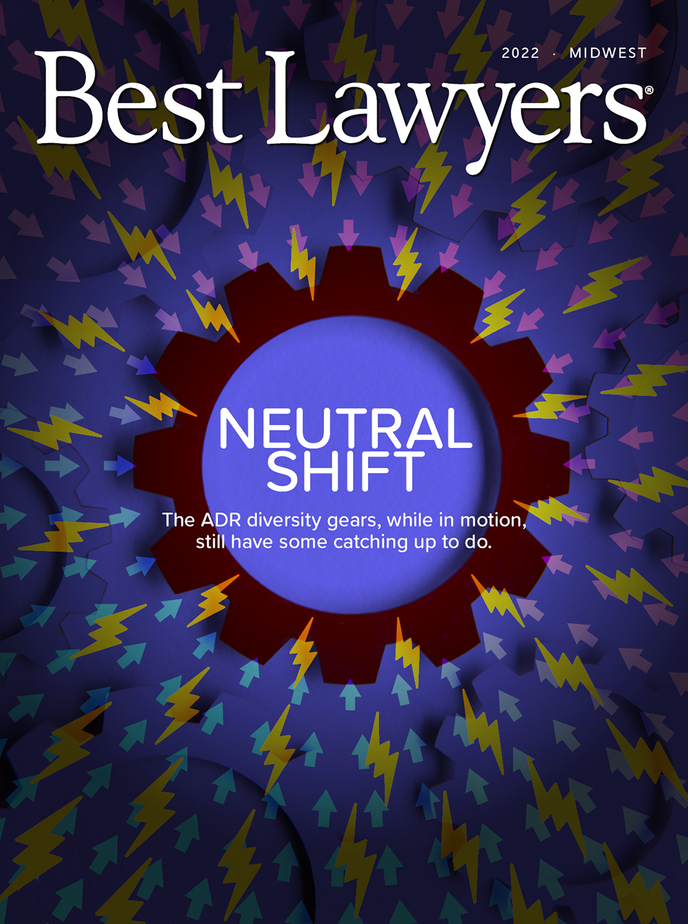 Regional Edition The Midwest's Best Lawyers | Digital Edition