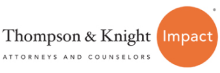 Logo for Thompson & Knight - Attorneys and Counselors - Impact