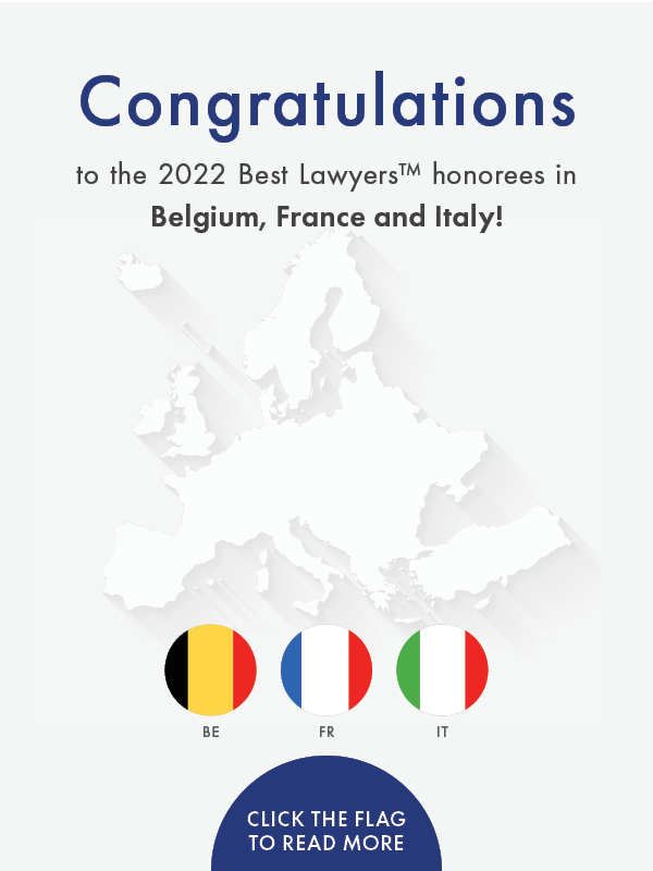 Congratulations to the 2022 Best Lawyers in Belgium, France, and Italy