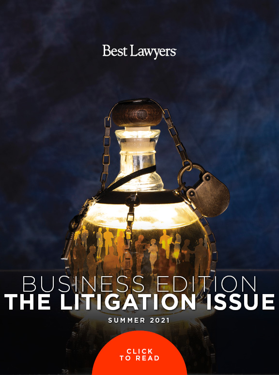 Business Edition: The Litigation Issue - Summer 2021